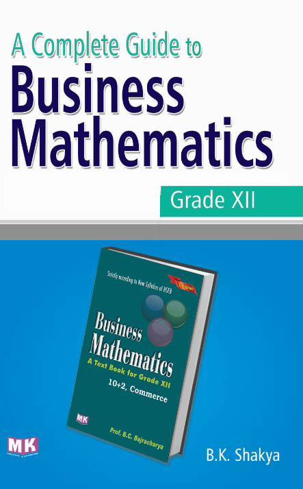 Business Mathematics XII (Guide) – M K  Publishers and