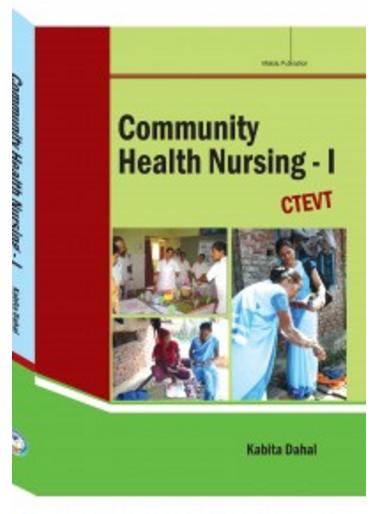 Community Health Nursing – I (CTEVT) – M K  Publishers and
