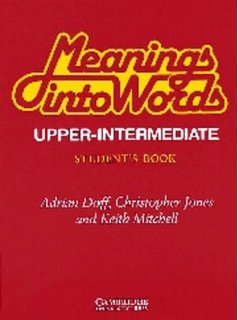 Meaning into Words – Upper Intermediate – Student Book