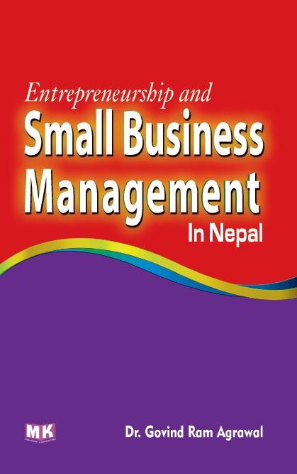 Entrepreneurship & Small Business Management in Nepal – M K